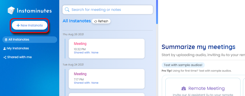To invite ILU, Press +New Instanote Button and choose Remote meeting