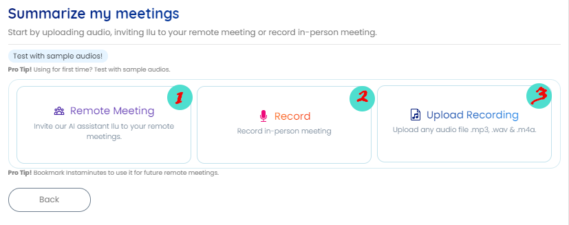 Instaminutes offers you 3 ways to summarize your meeting